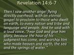 revelation 14 6 7