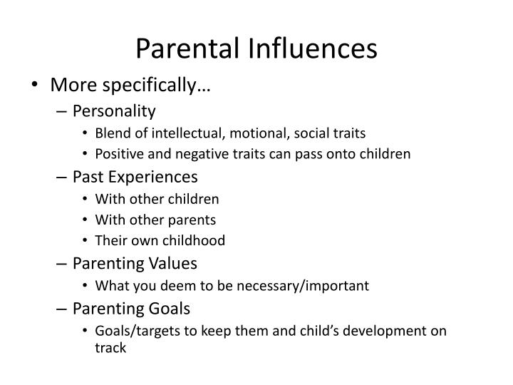 Parental Influences