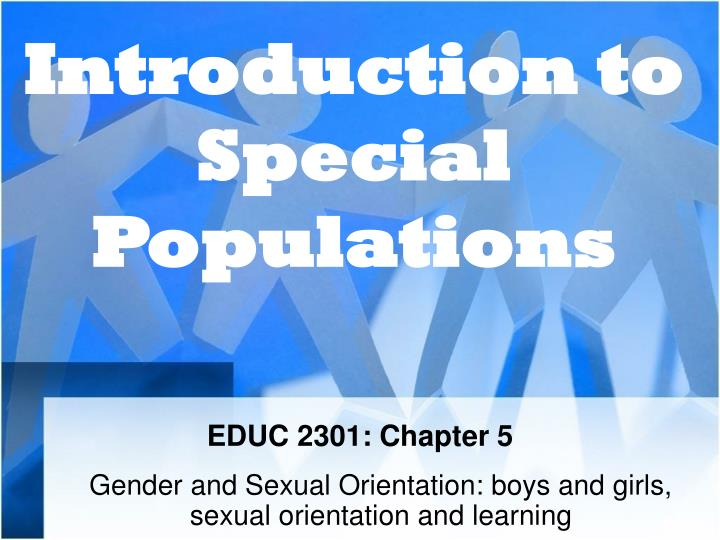Introduction to Special Populations