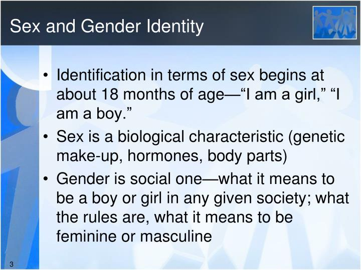Sex and gender identity