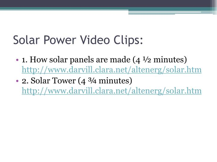 Solar Power Video Clips: