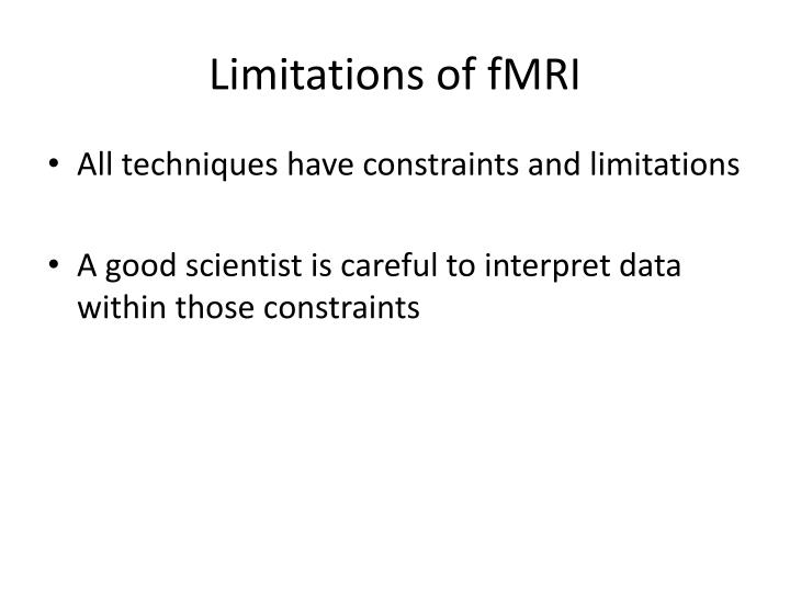 Limitations of fMRI