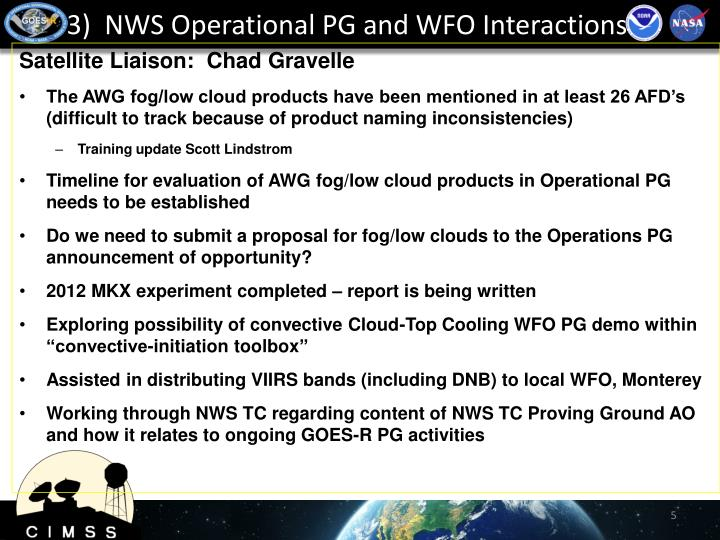 3)  NWS Operational PG and WFO Interactions