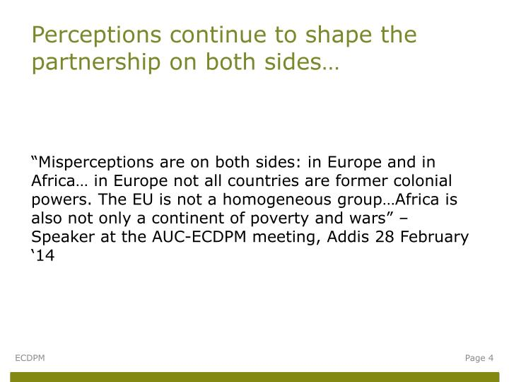 Perceptions continue to shape the partnership on both sides…