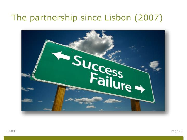 The partnership since Lisbon (2007)