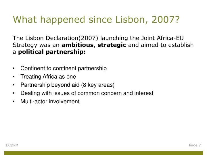 What happened since Lisbon, 2007?