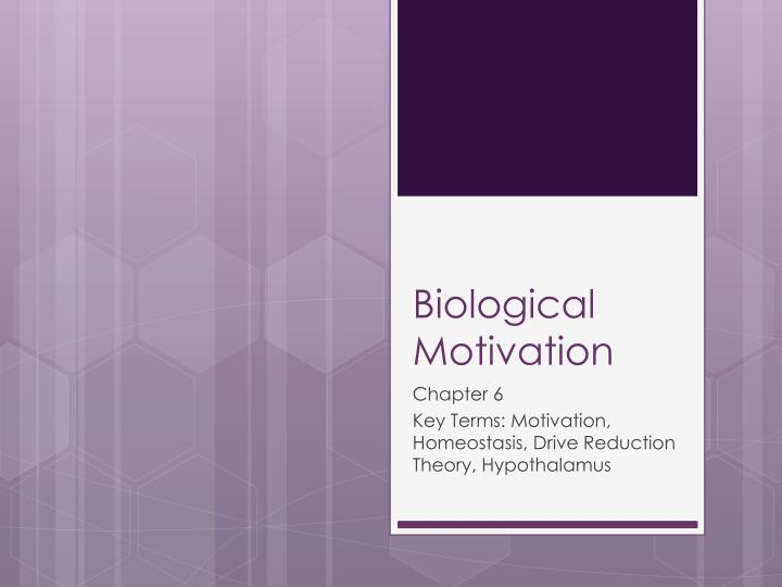 Biological Motivation
