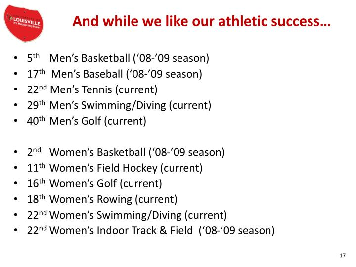 And while we like our athletic success…