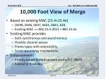10 000 foot view of merge