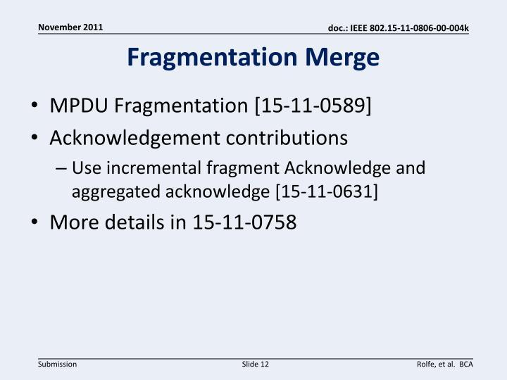 Fragmentation Merge