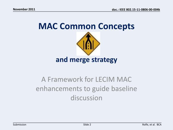 MAC Common Concepts
