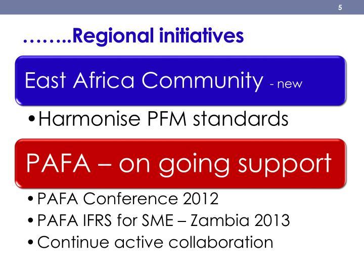 ……..Regional initiatives