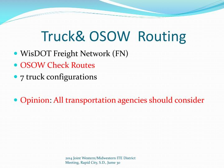 Truck& OSOW  Routing