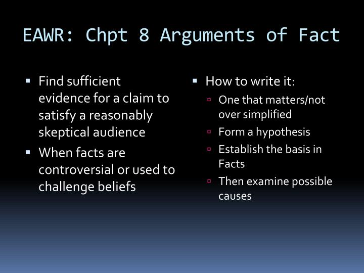 Eawr chpt 8 arguments of fact