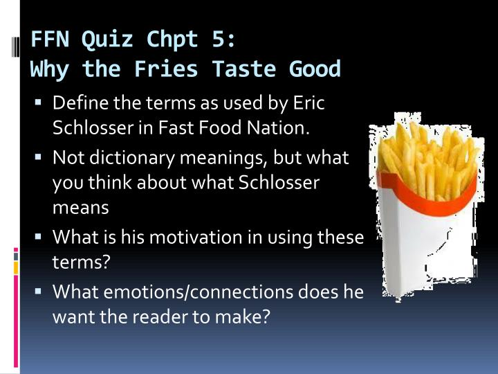 Ffn quiz chpt 5 why the fries taste good