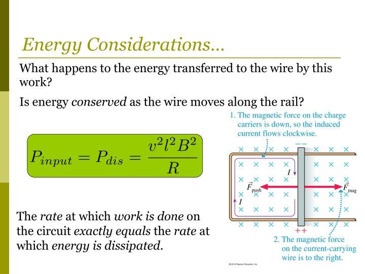 Energy Considerations…