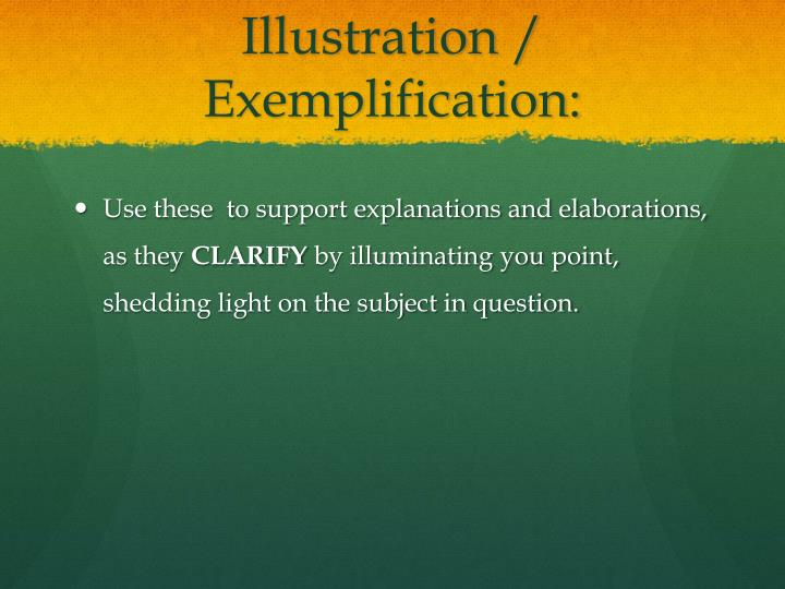 Illustration / Exemplification:
