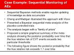 case example sequential monitoring of aes