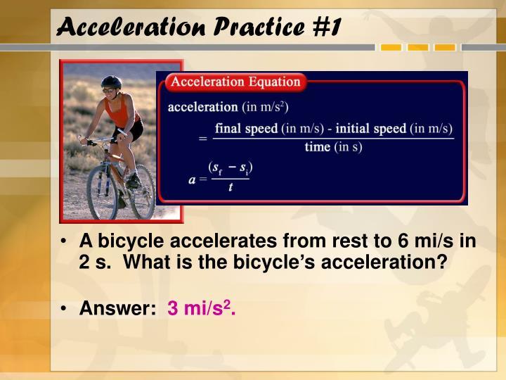 Acceleration Practice #1