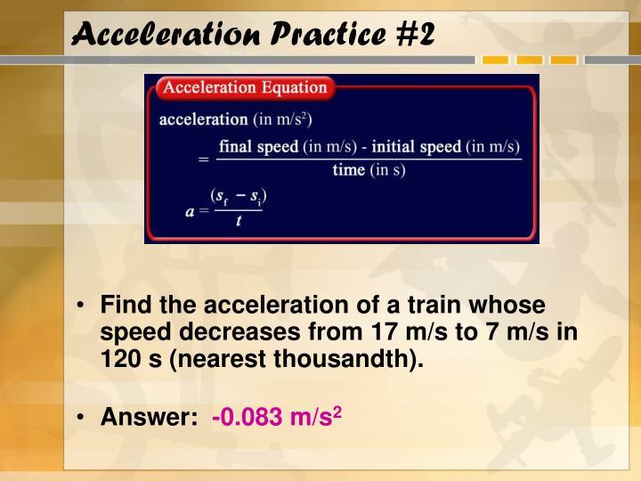 Acceleration Practice #2