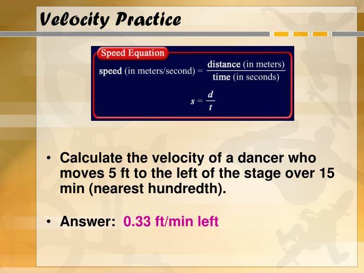 Velocity Practice