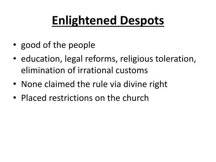 Enlightened Despots