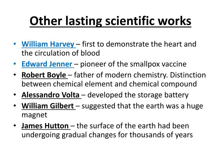 Other lasting scientific works