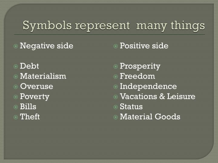 Symbols represent  many things