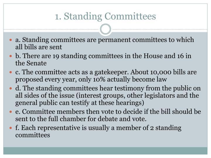 1. Standing Committees