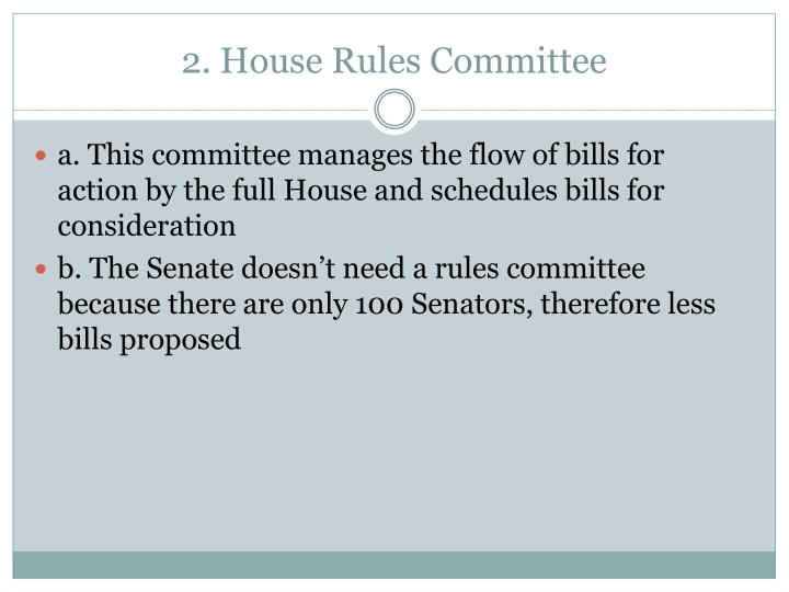 2. House Rules Committee