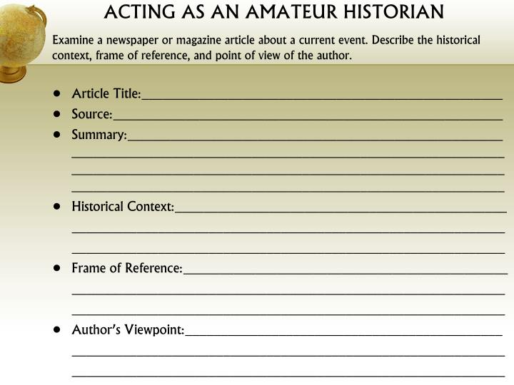 ACTING AS AN AMATEUR HISTORIAN