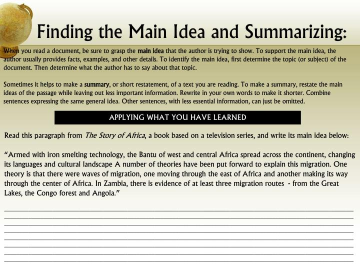 Finding the Main Idea and Summarizing:
