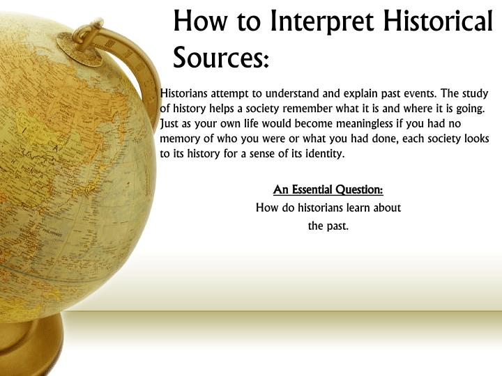 How to interpret historical sources