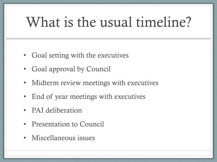 What is the usual timeline?