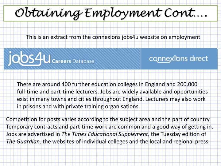 Obtaining Employment Cont….