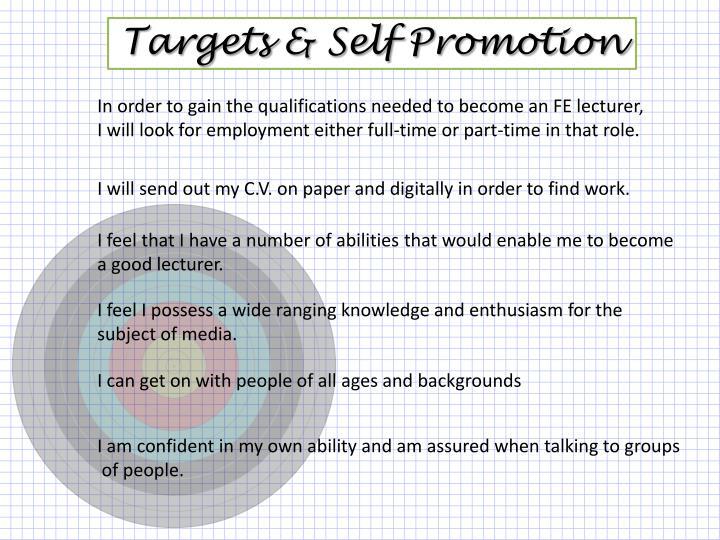 Targets & Self Promotion