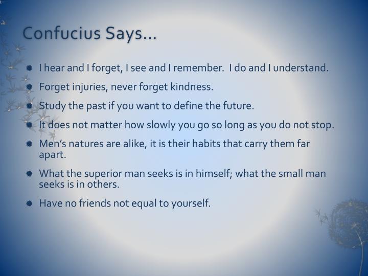 Confucius Says…