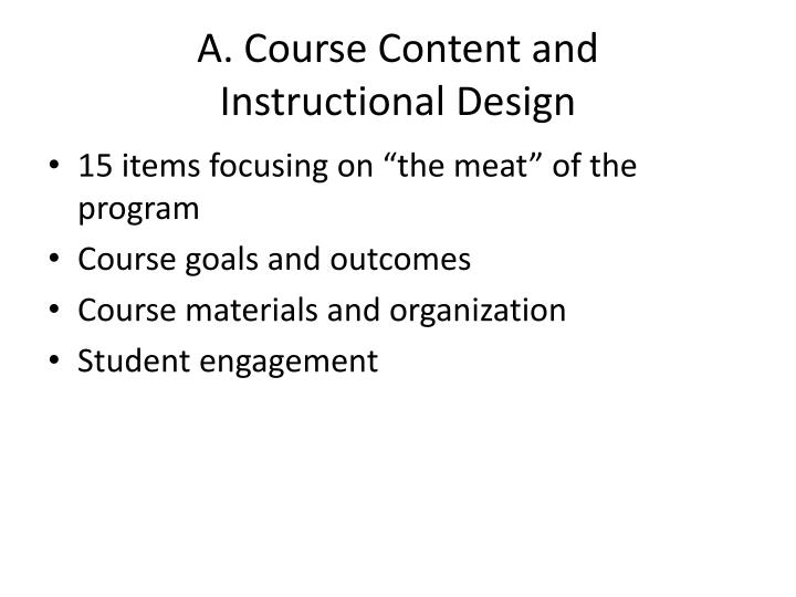 A. Course Content and