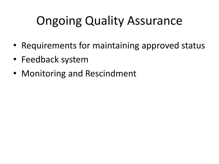 Ongoing Quality Assurance