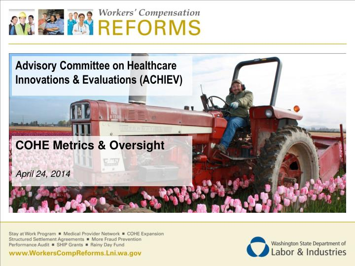 Advisory Committee on Healthcare Innovations & Evaluations (ACHIEV)