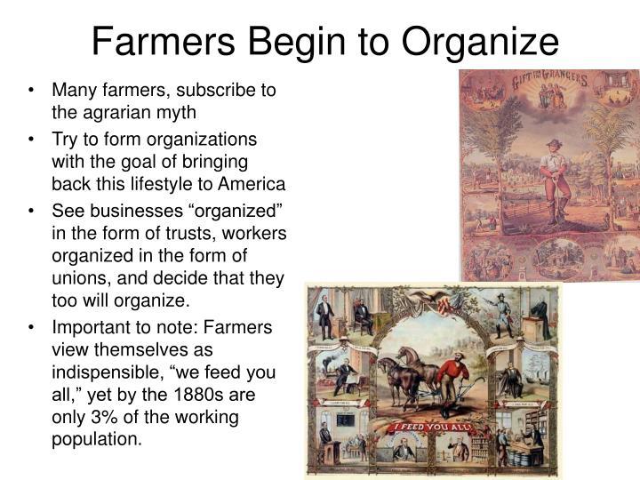 Farmers Begin to Organize