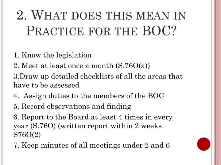 2. What does this mean in Practice for the BOC?