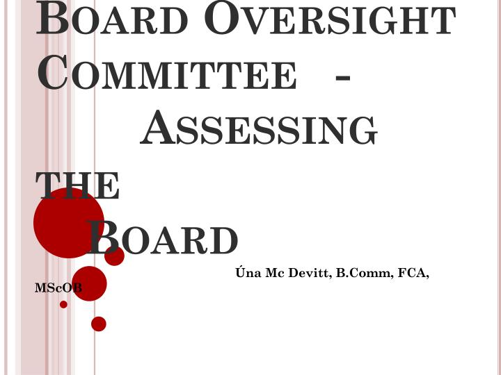 Board oversight committee assessing the board
