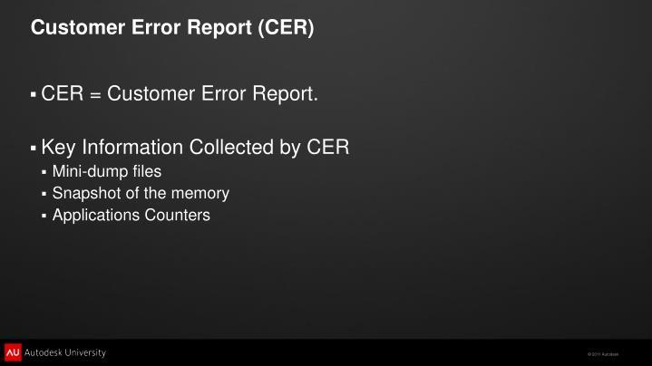 Customer Error Report (CER)