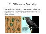 2 differential mortality