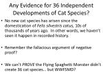 any evidence for 36 independent developments of cat species