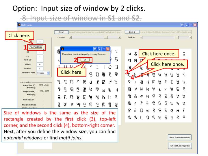 Option:  Input size of window by 2 clicks.