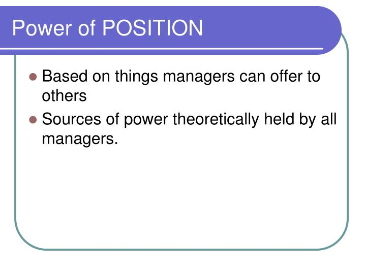 Power of POSITION