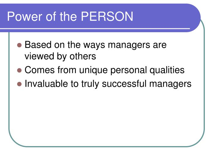 Power of the PERSON