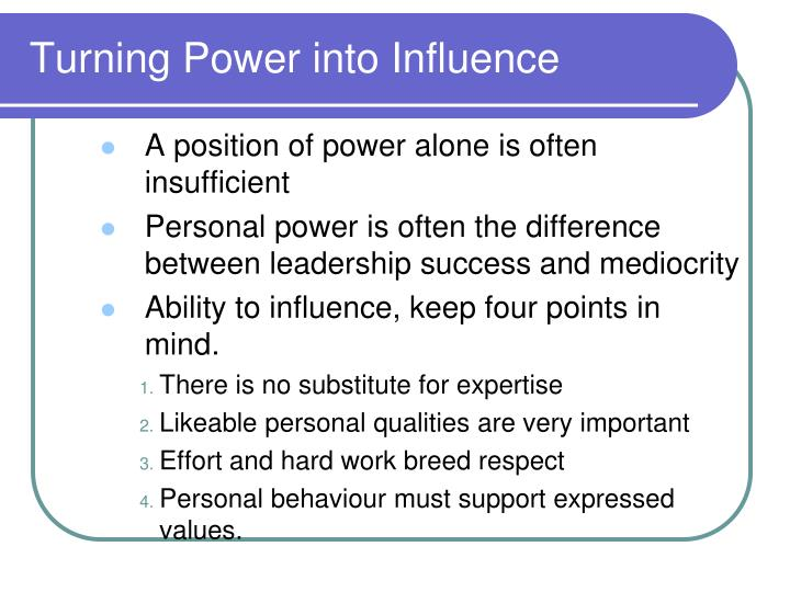Turning Power into Influence